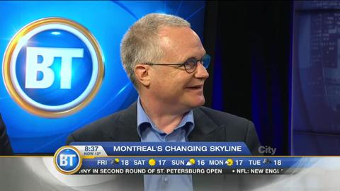 The BT Panel discusses Montreal's changing skyline